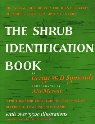 Shrub Identification Book By Symonds, George Wellington Dillingham