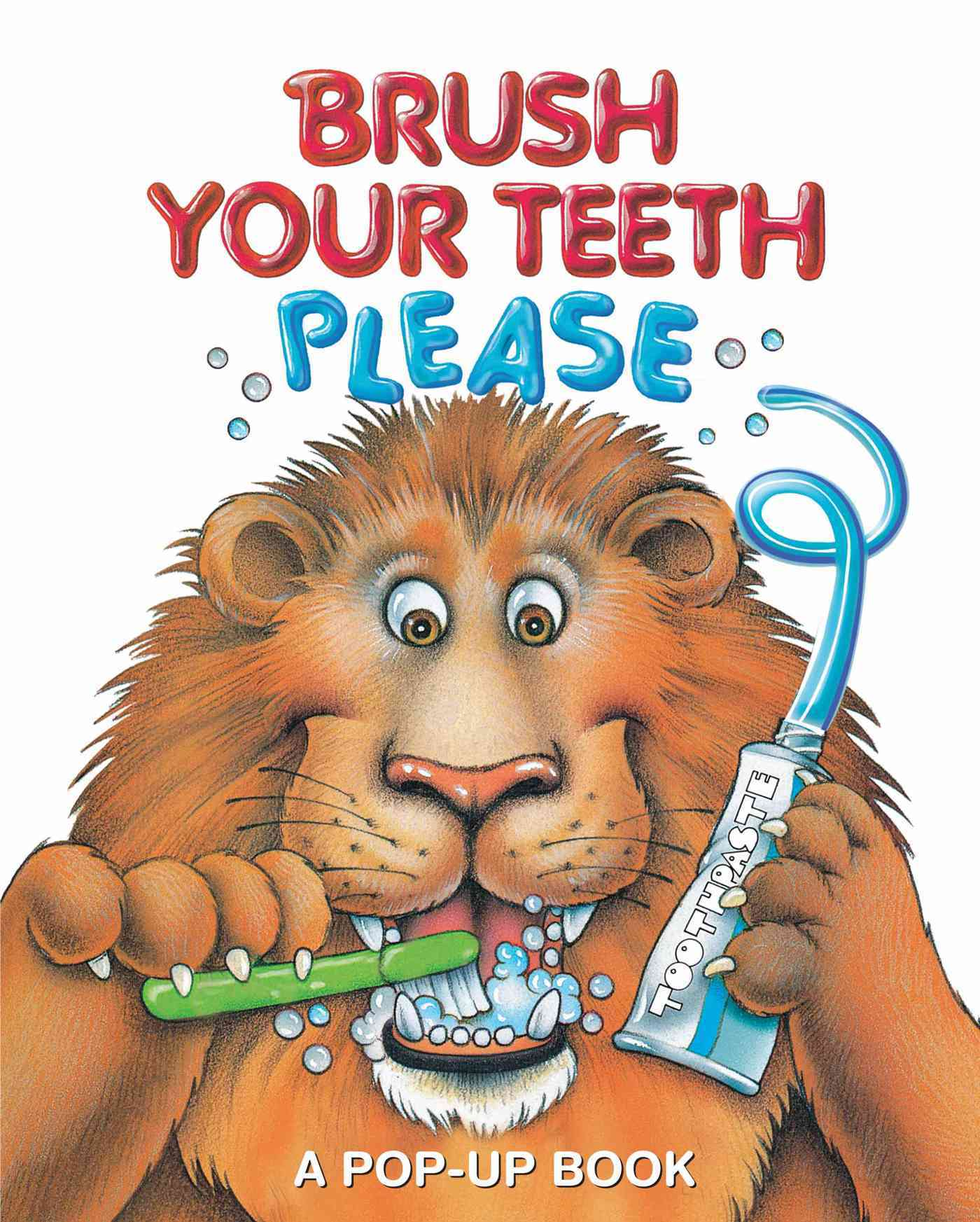 Brush Your Teeth, Please By McGuire, Leslie (CRT)/ Pidgeon, Jean (ILT)