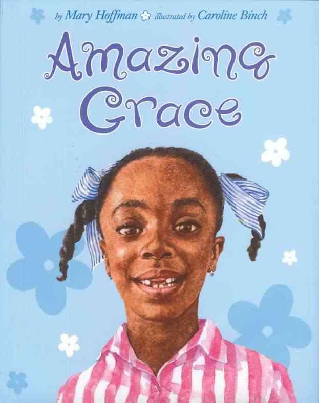 Amazing Grace By Hoffman, Mary/ Binch, Caroline (ILT)