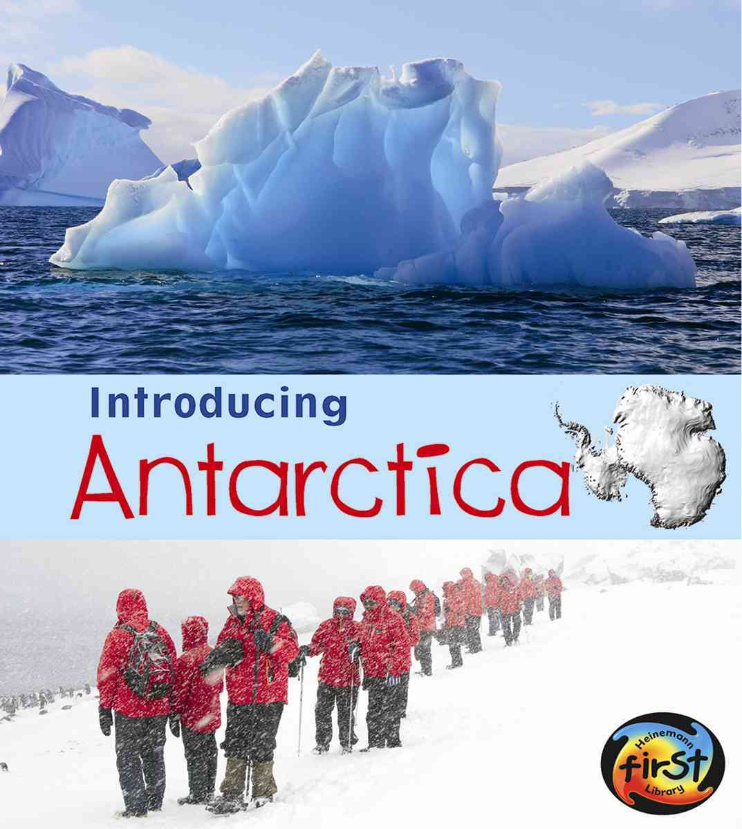 Introducing Antarctica By Ganeri, Anita